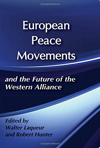 9780887380358: European Peace Movements and the Future of the Western Alliance