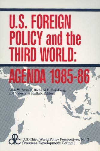 U.S. Foreign Policy and the Third World: Sewell, John W.