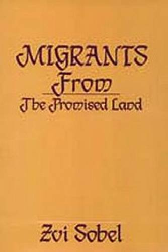 9780887380464: Migrants from the Promised Land (New Observations)
