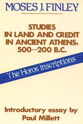 9780887380662: Studies in Land and Credit in Ancient Athens, 500-200 B.C.: Horos Inscriptions (Social Science Classics)