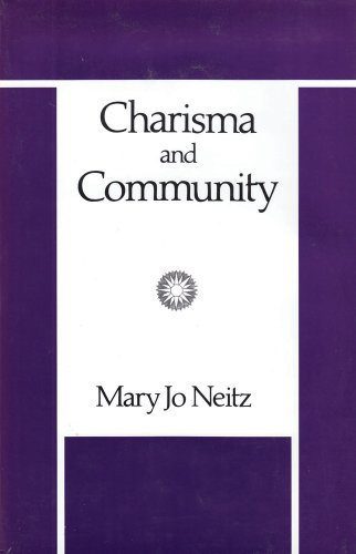 9780887381300: Charisma and Community: Study of Religious Commitment within the Charismatic Renewal (New Observations)