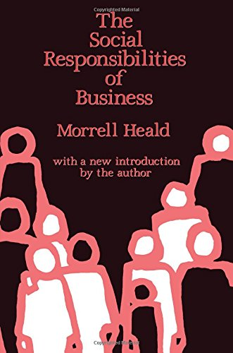 9780887382314: The Social Responsibilities of Business: Company and Community, 1900-1960