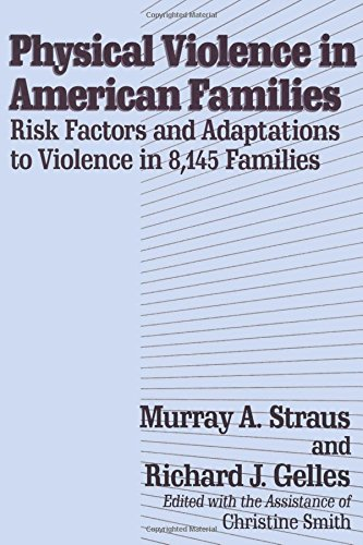 9780887382635: Physical Violence in American Families: Risk Factors and Adaptations to Violence in 8,145 Families