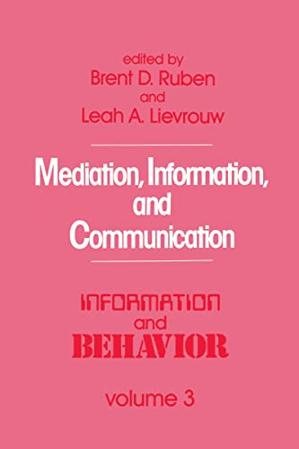 Mediation, Information, and Communication (Information and Behavior)