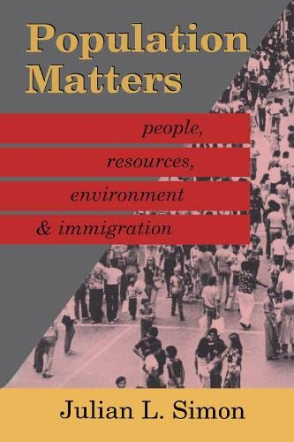 9780887383007: Population Matters: People, Resources, Environment and Immigration