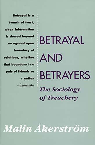 9780887383588: Betrayal and Betrayers: The Sociology of Treachery