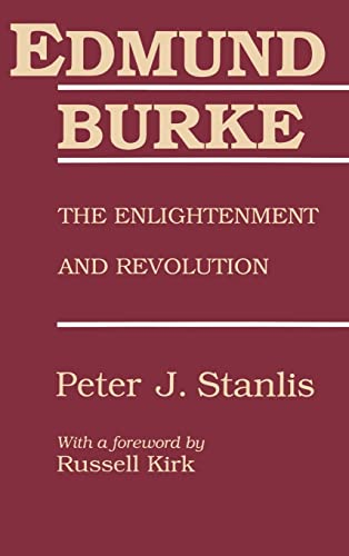 9780887383595: Edmund Burke: The Enlightenment and Revolution (The Library of Conservative Thought)