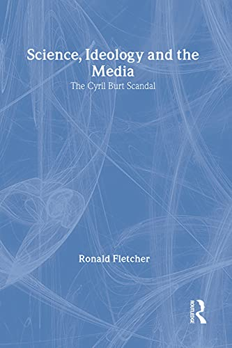 9780887383762: Science, Ideology, and the Media: Cyril Burt Scandal