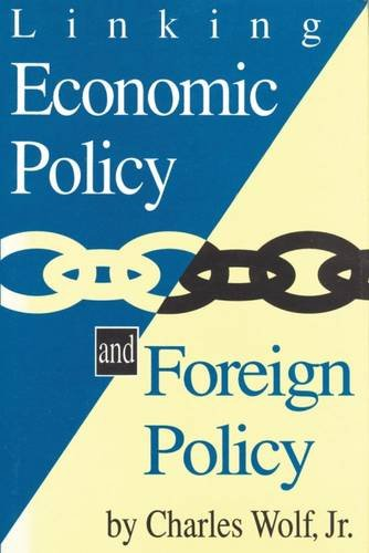 9780887383991: Linking Economic Policy and Foreign Policy