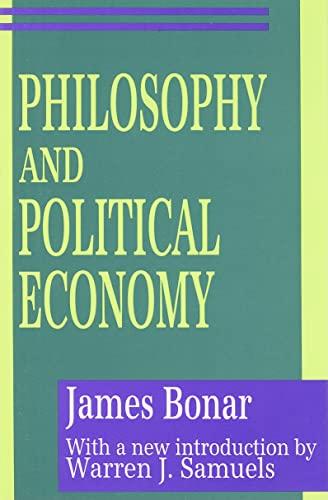 9780887384387: Philosophy and Political Economy (Classics in Economics)