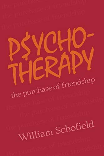 9780887386596: Psychotherapy: The Purchase of Friendship