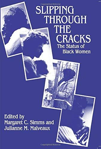 Slipping through the Cracks: The Status of: Margaret C. Simms,