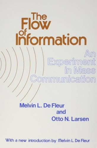 The Flow of Information: Experiment in Mass: De Fleur,Melvin L.