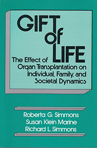 9780887386831: Gift of Life: The Effect of Organ Transplantation on Individual, Family, and Societal Dynamics