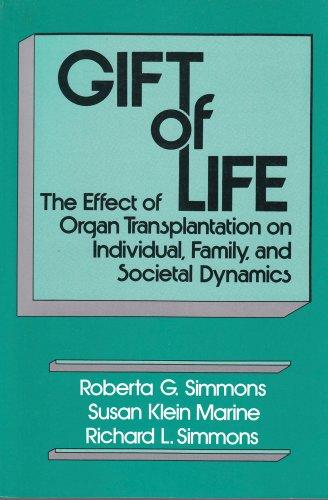 9780887386848: Gift of Life: The Effect of Organ Transplantation on Individual, Family, and Societal Dynamics