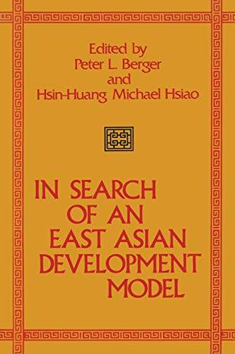 In Search of an East Asian Development Model: Berger, Peter L.