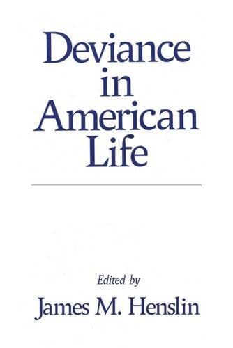 Deviance in American Life: Henslin, James M.