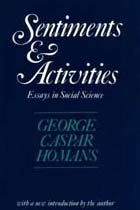 9780887387258: Sentiments and Activities: Essays in Social Science