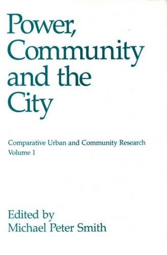 9780887387340: Power, Community, and the City (Comparative Urban and Community Research)