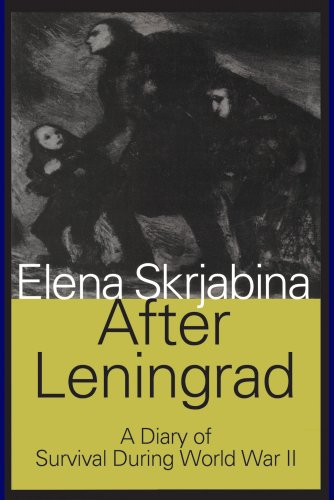 9780887387494: After Leningrad: A Diary of Survival During World War II