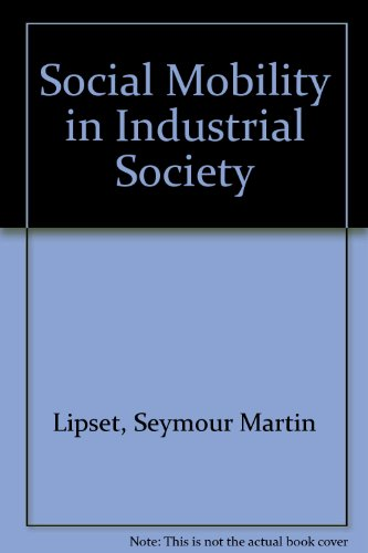 9780887387609: Social Mobility in Industrial Society
