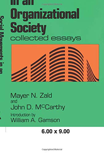 9780887388026: Social Movements in an Organizational Society: Collected Essays