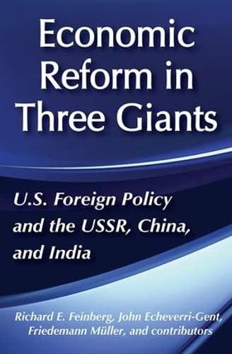Economic Reforms in Three Giants: U.S. Foreign: Richard E. Feinberg;