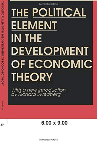 The Political Element in the Development of Economic Theory (0887388272) by Gunnar Myrdal
