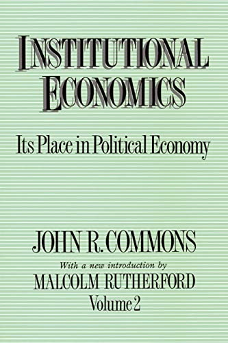 9780887388316: Institutional Economics: Its Place in Political Economy