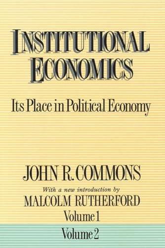 9780887388323: Institutional Economics 2 Volumes Set [1 & 2]