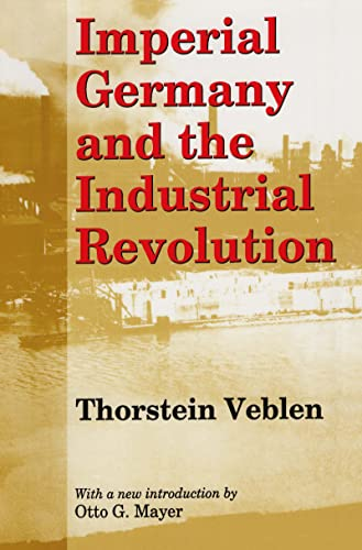 9780887388354: Imperial Germany and the Industrial Revolution