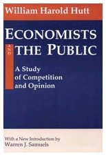 9780887388415: Economists and the Public (Classics in Economics Series)