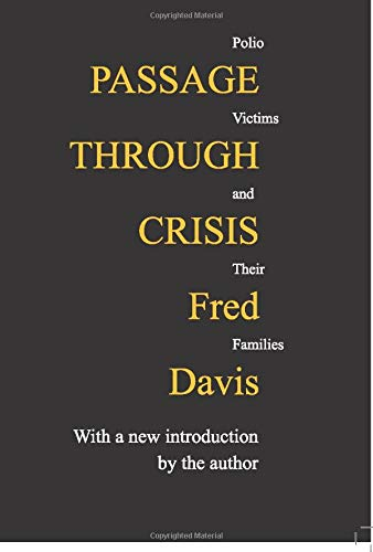 9780887388538: Passage Through Crisis: Polio Victims and Their Families