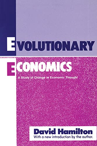 9780887388668: Evolutionary Economics: A Study of Change in Economic Thought (Classics in Economics Series)