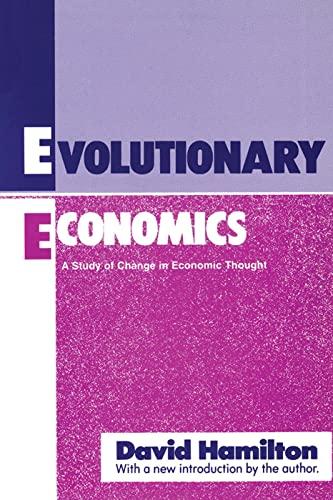 9780887388668: Evolutionary Economics: A Study of Change in Economic Thought (Classicscript)