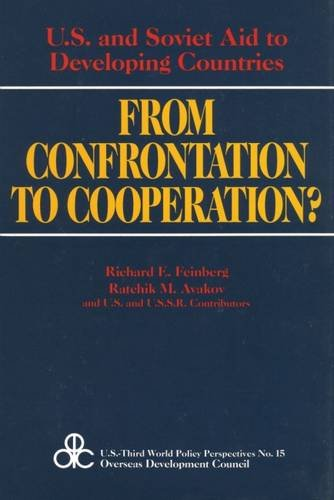 9780887388798: From Confrontation to Cooperation?: U.S. and Soviet Aid to Developing Countries (U.S.Third World Policy Perspectives Series)