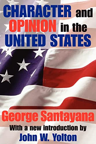 9780887388903: Character and Opinion in the United States (Library of Conservative Thought)