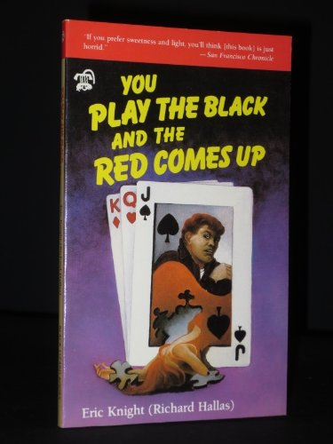 9780887390067: You Play the Black and the Red Comes Up