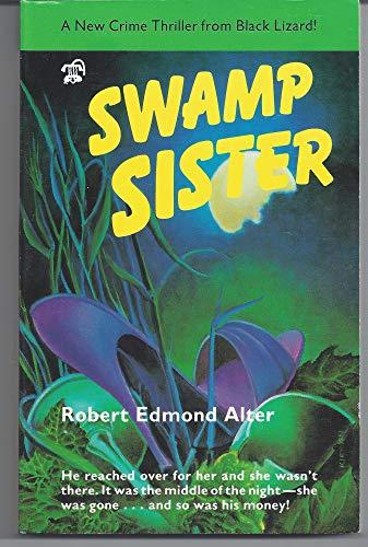 9780887390074: Swamp Sister
