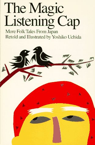 9780887390166: The Magic Listening Cap: More Folk Tales from Japan