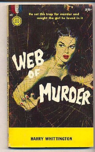Web of Murder: Whittington, Harry