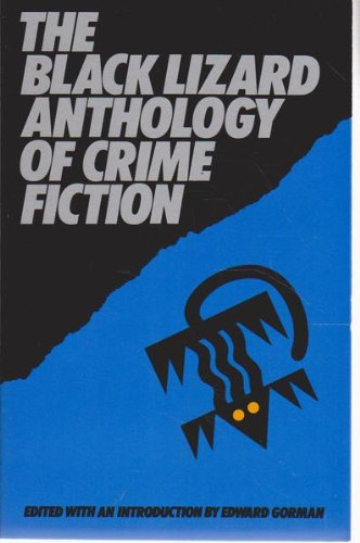 9780887390388: The Black Lizard Anthology of Crime Fiction