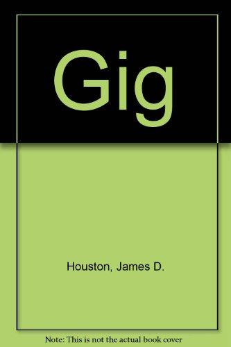 Gig: James D. Houston