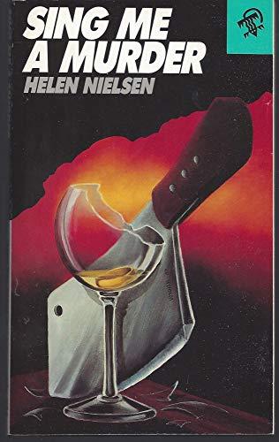 Sing Me a Murder: Helen Nielsen