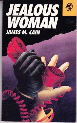 Jealous Woman: Cain, James M.