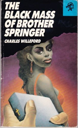 The Black Mass of Brother Springer: Willeford, Charles