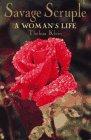 9780887391071: Savage Scruple: A Woman's Life
