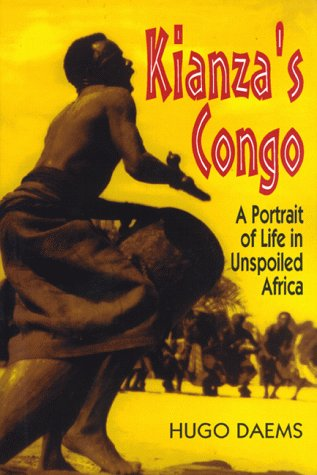 9780887391897: Kianza's Congo: A Portrait of Life in Unspoiled Africa