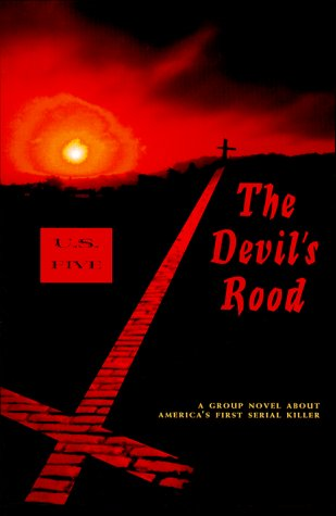9780887392207: The Devil's Rood: A Group Novel About America's First Serial Killer