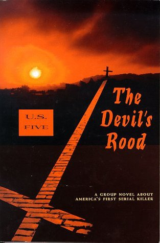 9780887392214: The Devil's Rood: A Group Novel About America's First Serial Killer